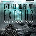 Exodus: Extinction Point, Book 2 (       UNABRIDGED) by Paul Antony Jones Narrated by Emily Beresford