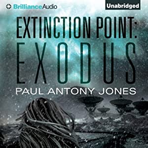 Exodus: Extinction Point, Book 2 | [Paul Antony Jones]