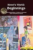 Newt's World: Beginnings