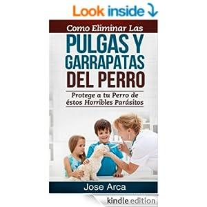 Como eliminar las pulgas y garrapatas del perro spanish - Como erradicar las pulgas ...