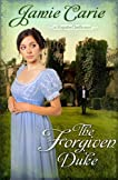The Forgiven Duke: A Forgotten Castles Novel
