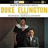 echange, troc Duke Ellington, Mahalia Jackson - Black Brown & Beige