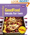 Good Food: Meals For Two: Triple-tested Recipes: Tried-and-tested Recipes (Good Food 101)