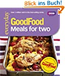 Good Food: 101 Meals For Two: Tried-a...