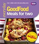 Good Food: 101 Meals For Two