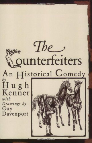 The Counterfeiters: An Historical Comedy (American Literature Series)