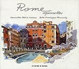 echange, troc Fabrice Moireau, Dominique Fernandez - Rome : Aquarelles
