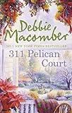 Debbie Macomber 311 Pelican Court (MIRA)