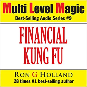 Financial Kung Fu - Debt Free Without Borrowing - Multi Level Magic book nine Audiobook