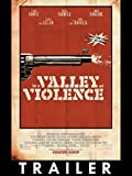 Trailer: In a Valley of Violence
