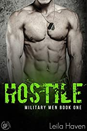 HOSTILE: A Military Romance Novel (Military Men Book 1)