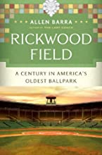 Rickwood Field A Century in America39s Oldest Ballpark