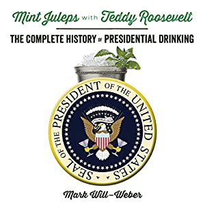 Mint Juleps with Teddy Roosevelt Audiobook