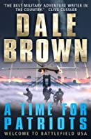 A Time for Patriots (Patrick McLanahan Book 17)