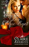 All I Want For Christmas...Is Big Blue Eyes