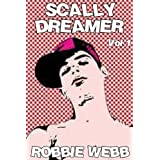 Scally Dreamer Vol 1by Robbie Webb