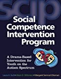 img - for Social Competence Intervention Program (SCIP): A Drama-Based Intervention for Youth on the Autism Spectrum (Book and CD) book / textbook / text book