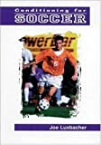 img - for Conditioning for Soccer Paperback - May 11, 1998 book / textbook / text book
