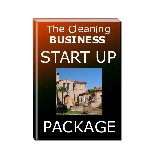 House Cleaning Business Plan: Start your Cleaning Service Today, Make Money Tomorrow!