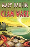 Clam Wake: A Bed-And-Breakfast Mystery