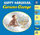 img - for Happy Hanukkah, Curious George tabbed board book book / textbook / text book