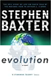 Evolution (GOLLANCZ S.F.) Stephen Baxter
