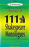 111 Shakespeare Monologues for Teens, Vol. 5