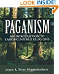 Paganism: An Introduction to Earth- C...