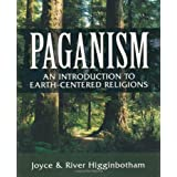 Paganism: An Introduction to Earth-centered Religionsby River Higginbotham