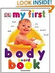 My First Body Board Book (My 1st Boar...