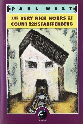 The Very Rich Hours of Count von Stauffenberg