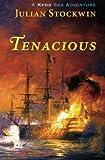 Tenacious: A Kydd Sea Adventure (Kydd Sea Adventures)