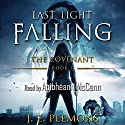 Last Light Falling: The Covenant, Book 1 Audiobook by J. E. Plemons Narrated by Aoibhéann McCann