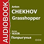 Grasshopper [Russian Edition] | Anton Chekhov