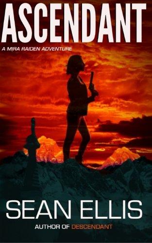 Ascendant- A Mira Raiden Adventure
