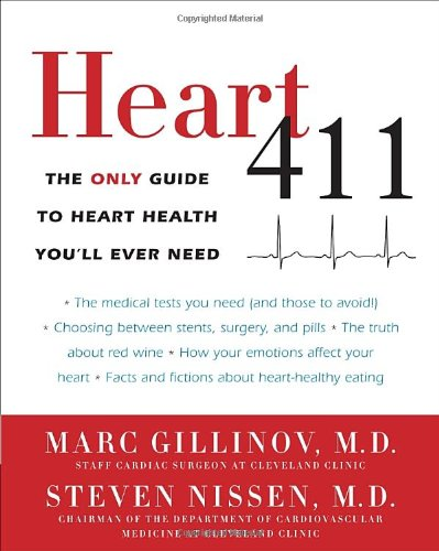 Heart 411: The Only Guide To Heart Health You'Ll Ever Need front-347468