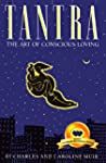 Tantra: The Art of Conscious Loving (...