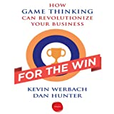 img - for For the Win: How Game Thinking Can Revolutionize Your Business book / textbook / text book