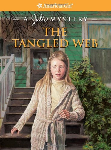 The Tangled Web: A Julie Mystery (American Girl Mysteries) front-464296