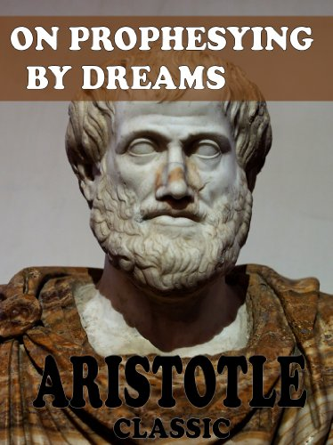 Aristotle - On Prophesying by Dreams