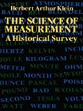 img - for The Science of Measurement: A Historical Survey (Dover Books on Mathematics) book / textbook / text book