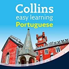 Portuguese Easy Learning Audio Course: Learn to Speak Portuguese the Easy Way with Collins (       UNABRIDGED) by Margaret Clarke, Rosi McNab Narrated by Collins