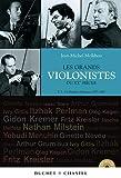 echange, troc Jean-Michel Molkhou - Les grands violonistes du XXe siècle : Tome 1, De Kreisler à Kremer 1875-1947 (1CD audio)