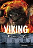 Dee Phillips Viking: The Story of a Raider (Yesterday's Voices)