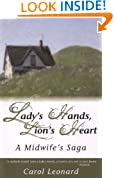 Lady's Hands, Lion's Heart: A Midwife's Saga