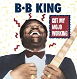 Got My Mojo Working Bb King