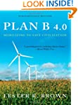 Plan B 4.0: Mobilizing to Save Civili...