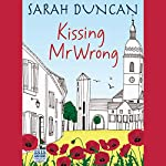 Kissing Mr Wrong | Sarah Duncan