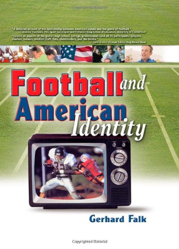 Football and American Identity (Contemporary Sports Issues)