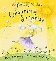 Felicity Wishes: Colouring Surprise